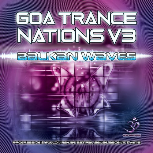 Cover for Astral Sense - Goa Trance Nations Vol. 3 - Balkan Waves - 2019