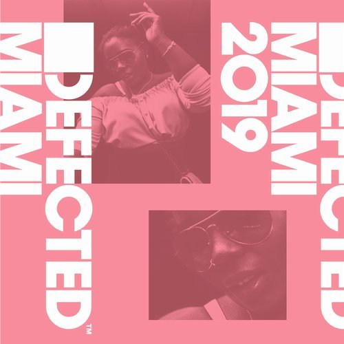 Cover for Defected Miami 2019 - 2019
