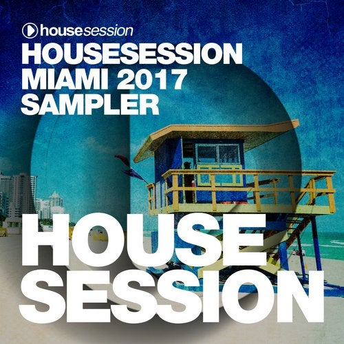 Cover for Tune Brothers - Housesession Miami 2017 Sampler - 2017
